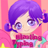Blasting Typing