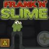 Frank 'n' Slime
