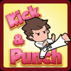 Kick & Punch