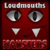 Loudmouths monsters
