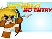 No Halo No Entry