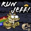 Run Jeff!