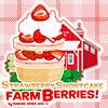 Strawberry Shortcake Farm…