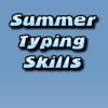Summer Typing Skills