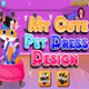 My Cute Pet Dress Design
