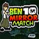 Ben 10 Mirror Match